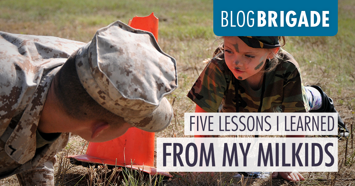 Five Lessons I Learned from My MilKids