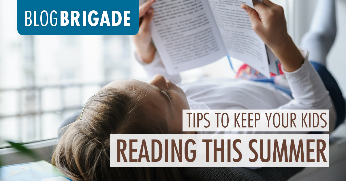 Tips to Keep your Kids Reading This Summer
