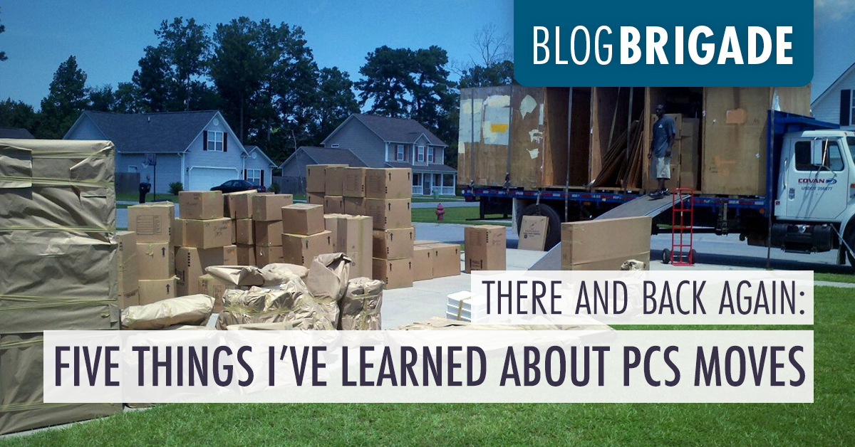 There and Back Again: Five Things I've Learned About PCS Moves