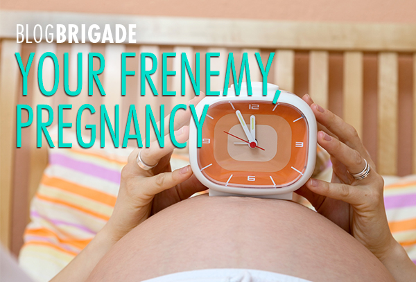 Your Frenemy, Pregnancy, by Kristi