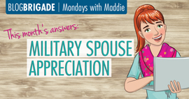 Maddie's Answer: Military Spouse Appreciation