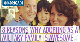 8 Reasons Why Adopting As a Military Family Is Awesome