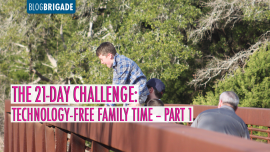 The 21-Day Challenge: Technology-Free Family Time Part 1